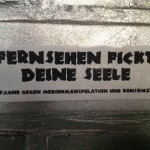 """""""TV f***s your soul"""", discovered in Augsburg"""